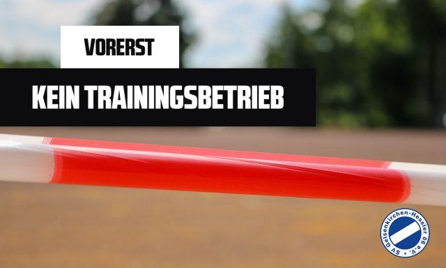 Vorerst kein Training